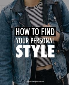 How To Find Your Personal Style #style
