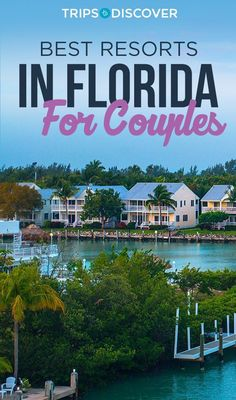 10 Luxurious Resorts in Florida Perfect For a Couples Getaway - Travel tips - Travel tour - travel ideas Florida Honeymoon, Beach Honeymoon Destinations, Florida Resorts, Best Resorts, Florida Vacation, Vacation Trips, Travel Destinations, Romantic Destinations, Florida Travel