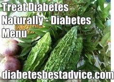 Treat Diabetes Naturally - Diabetes Menu diabetesbestadvice.com