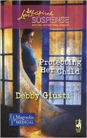 Protecting Her Child (Steeple Hill Love Inspired Suspense #149)