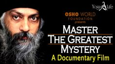 - Master The Greatest Mystery - A Osho Meditation, Greatest Mysteries, Documentary Film, Healthy Mind, Documentaries, It Hurts, Mystery, Peace, Youtube
