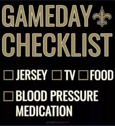 New Orleans Saints Game Day checklist. New Orleans Saints Game, New Saints, Saints Gear, Game Day Quotes, Nfl Flag, Sports Flags, Nfl Sports, Football Quotes, Football Pics