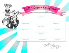 Doll Adoption Certificate the kids can color and fill in the doll information to complete http://www.kidscanhavefun.com/playtime-activities.htm #doll #playtime #pretendplay