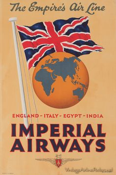 """Imperial Airways vintage travel poster, """"The Empire's Air Line. Retro Airline, Airline Travel, Air Travel, Vintage Airline, Vintage Cars, Retro Vintage, Posters Uk, Poster Ads, Vintage Travel Posters"""
