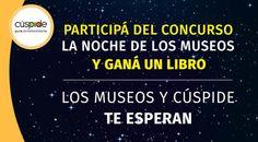 #ConcursoLaNocheDeLosMuseos Buenos Aires celebra la Noche de los Museos y te invita a participar de un concurso por un libro de Actitud Buenos Aires Unplugged. Encontranos en http://www.facebook.com/cuspidelibros