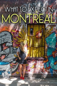 What to Expect in Montreal