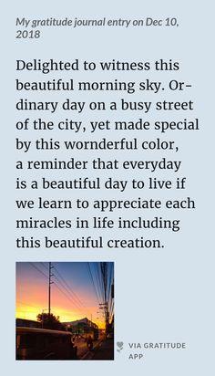 Beautiful Morning, Beautiful Day, Morning Sky, Journal Entries, Appreciation, Learning, Journal, Teaching, Education