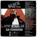 SPICTACULAR - La Connecta  - Free Mixtape Download or Stream it
