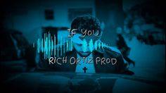 "Bodega Bamz -  If You ""Type Beat"" (Rich Ortiz Prod)"