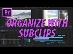 (175) How to Create Subclips in Premiere Pro CC (2017) - YouTube