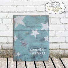 """Twinkle, Twinkle"" oh so sweet to use this rustic, hand-made wooden sign for a child's nursery. Made by Ethical Village"