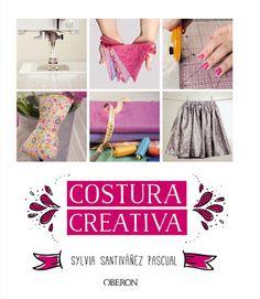 Costura Creativa, de Sylvia Santiváñez Pascual.
