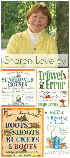Sharon Lovejoy, author of several favorite family gardening books, shares her tips on gardening with children as well as her childhood gardening influences.
