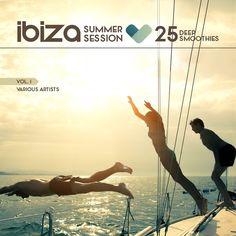 Ibiza Summer Session: 25 Deep Smoothies Vol 1 » Minimal Freaks