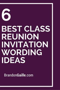 6 Best Class Reunion Invitation Wording Ideas