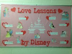 Love lessons from disney bulletin board #ra #rabulletinboard #residencelife #bulletinboard