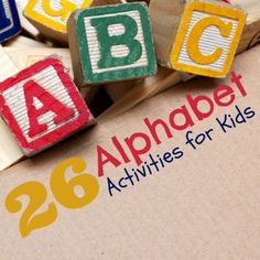 Lots of fun learning the alphabet!  26 Alphabet Activities for Kids