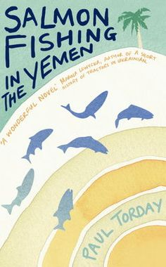 Salmon Fishing In The Yemen by Paul Torday. eBook £4.99. Read it before the  film comes out in UK cinemas on 20th April 2012 starring Ewan McGregor, Emily Blunt and Kristin Scott Thomas.