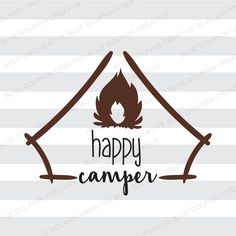 Happy Camper SVG pdf png / Cricut, Silhouette cutting files / camping clip art / campfire, bonfire / instant download / vector art / htv art
