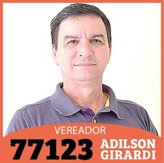 Adilson Girardi 77123 - Vereador: QUEM É ADILSON GIRARDI
