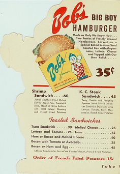 The oldest remaining Bob's Big Boy location W Riverside Drive, Burbank, CA Declared a historical landmark by the state of California in Vintage Restaurant, Menu Restaurant, Restaurant History, Vintage Menu, Vintage Ads, Vintage Posters, Retro Advertising, Retro Ads, Big Boy Restaurants