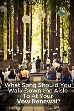 vow renewal down the aisle song