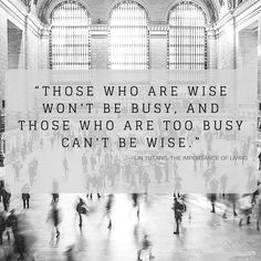 #busylife #busyliving #life #lifequotes #quotes #follow #followme #instagram #insta #leadership #leadershipquotes