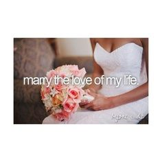 Bucket list : Marry the love of my life (Done : August 8th, 2015)