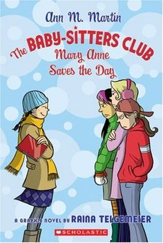 Mary Anne Saves the Day with graphic novel illustration by Raina Telgemeier.