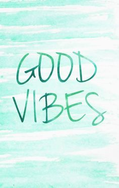good vibes mobile wallpaper