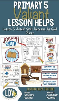 LESSON HELPS FOR PRIMARY 5-Lesson 5: Joseph Smith Receives the Gold Plates #ldsprimary #valiantlessonhelps #choosetheright #ldsprintables