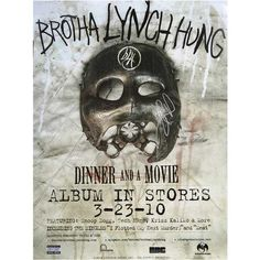 Brotha Lynch Hung - Dinner and a Movie Poster