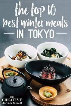 Top 10 Best Japanese Meals you Have to try when Travelling to Tokyo in the Winter — The Creative Adventurer Japan Travel Tips, Tokyo Travel, Travel Vlog, Asia Travel, Japanese Meals, Japanese Food, Winter In Japan, Dishes To Go, Viajes