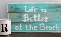 Beach Sign - Wooden painted beach Sign -  Life is better at the Beach - Pallet Art.