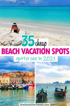 35 Swoon-worthy Destinations for 2021: Cheapest Beach Vacations You Need to See