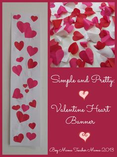 Boy Mama: Simple and Pretty: Valentine Heart Banner