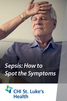 If you have an infection, your body can develop a life-threatening reaction known as sepsis. Sepsis, Emergency Care, American Life, Healthy Tips, Health And Wellness, Need To Know, Health Fitness
