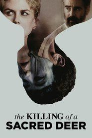 The Killing of a Sacred Deer 2017 Full Movie Online Download & Streaming