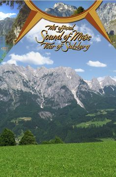 The Official Sound Of Music Tour - Salzburg and surrounding area