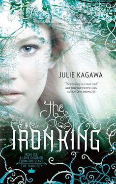 Review: Iron King by Julie Kagawa. Four and a half stars