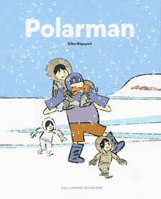Polarman, de Gilles Rapaport