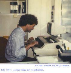 Cato 1987...eerste xerox met beeldscherm.