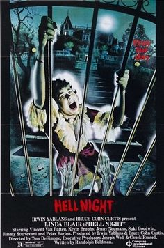 """Hell Night (1981)-Starring Linda Blair as a sorority pledge who, along with three other pledges, have to spend the night in the """"abandoned"""" Garth Manor.  Of course pledges and members of the sorority and fraternity get killed one by one, so no surprises there.  However, this film looks a lot better then most slasher movies although it may seem pretty tame.  I love this movie and found it very entertaining."""