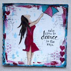 """Take time to dance in the rain.""  Artwork by Karenika."