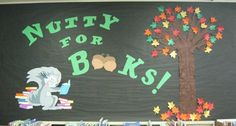 """""""Nutty for Books!"""" library bulletin board display"""