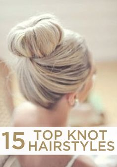 For a clean, classy and flirty hairstyle try one of these fabulous top knots!