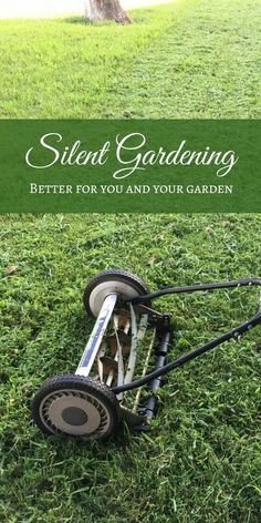 If you love your garden and your neighbors, perhaps it's time to unplug your lawnmower and become a silent gardener. Silent gardening means caring for your yard without the use of power tools. It's nicer for the neighbors, kinder to the earth, and gives you plenty of good exercise. #sponsored