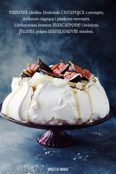 Pavlova with mascarpone, cream,  and figs (or other seasonal fruit, such as raspberries, strawberries, cherries, blueberries ...)