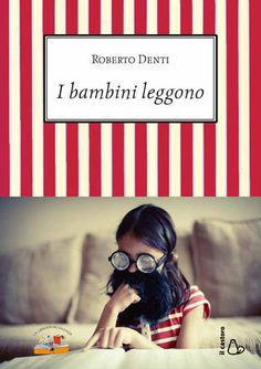 I bambini leggono, by Roberto Denti