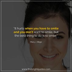 """""""It hurts when you have to smile and you don't want to smile, but the best thing to do is to smile."""" #smile #instagram #pinterest #quotes #quotesforher #smiling #goodmood #mood #insta #inspiration #keepsmiling #quotesoftheday #quoteoftheday #qotd #thebrightquotes #funny #boyfriend #girlfriend #captions"""